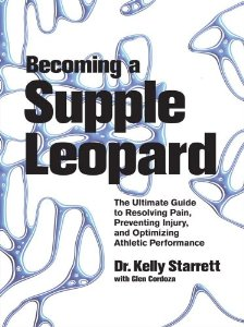 Becoming a Supple Leopard Kelly Starrett
