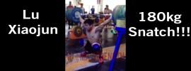 Lu Xiaojun 180kg Snatch