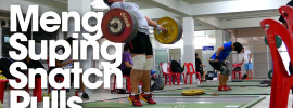 Meng Suping Snatch High Pulls up to 165kg