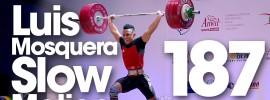 Luis Mosquera 151kg Snatch 187kg Clean & Jerk  69kg Junior World Champion