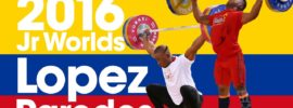 Yeison Lopez & Lesman Paredes 2016 Junior Worlds Training Hall