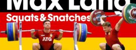 Max Lang Snatches & Squats One Day Out from 2017 Europeans